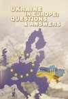 Ukraine in Europe: Questions and Answers