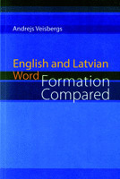 English and Latvian Word Formation Compared